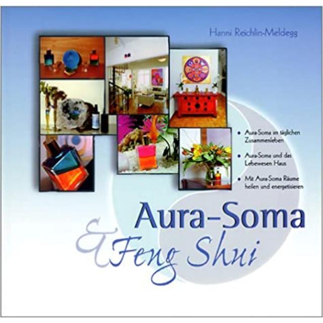 Aura-Soma und Feng Shui