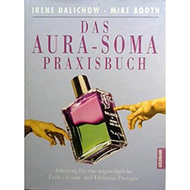 Das Aura-Soma Praxisbuch
