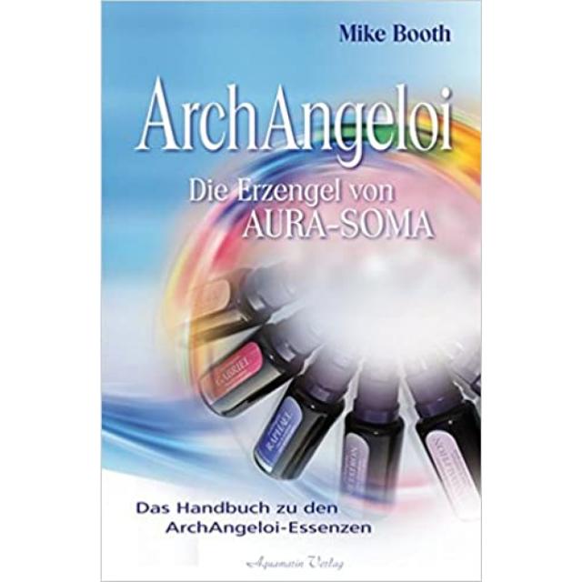 ArchAngeloi - Die Erzengel von Aura-Soma